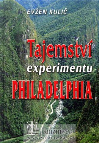 Evžen Kulič: Tajemství experimentu Philadelphia cena od 232 Kč