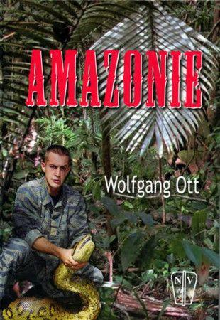 Wolfgang Ott: Amazonie - NV cena od 156 Kč