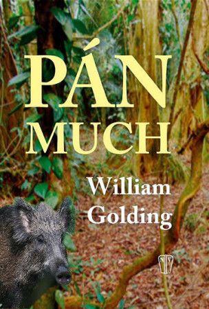 William Golding: Pán much - NV cena od 174 Kč
