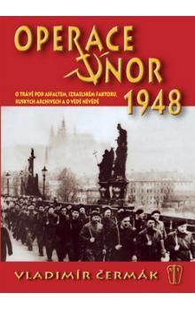 Vladimír Čermák: Operace Únor 1948 cena od 221 Kč