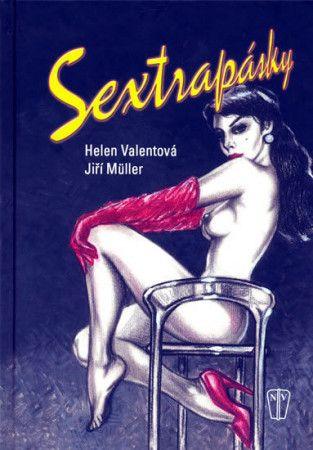 Valentová Helen, Müller Jiří: Sextrapásky cena od 139 Kč