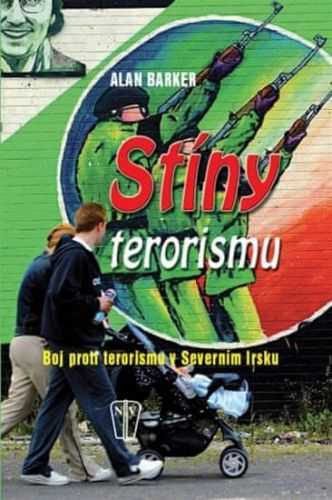 Alan Barker: Stíny terorismu cena od 99 Kč