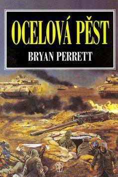 Bryan Perrett: Ocelová pěst cena od 178 Kč