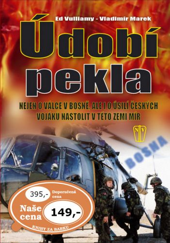 Vladimír Marek, Ed Vulliamy: Údobí pekla cena od 109 Kč