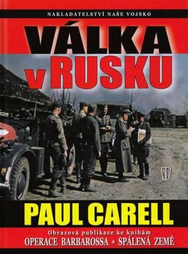 Paul Carell: Válka v Rusku cena od 322 Kč