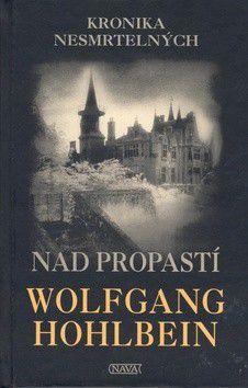 Wolfgang Hohlbein: Nad propastí cena od 0 Kč