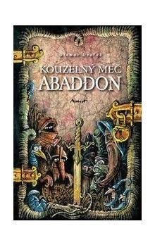 Otomar Dvořák: Kouzelný meč Abaddon cena od 69 Kč