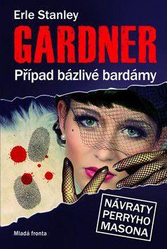 Erle Stanley Gardner: Případ bázlivé bardámy cena od 183 Kč