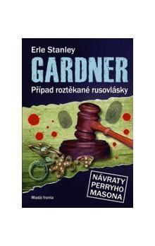 Erle Stanley Gardner: Případ roztěkané rusovlásky cena od 199 Kč