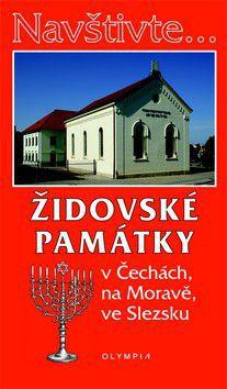 Petra Večeřová: Navštivte... Židovské památky v Čechách, na Moravě, ve Slezsku cena od 0 Kč