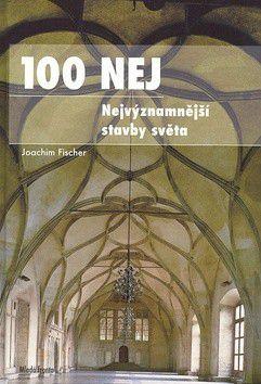 Heinz-Joachim Fischer: 100 NEJ cena od 0 Kč