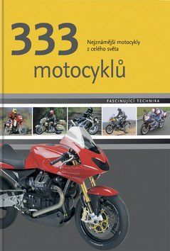 333 motocyklů cena od 0 Kč