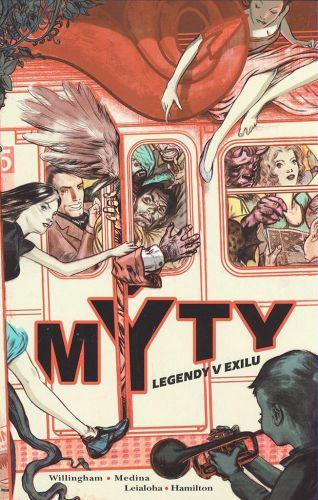 Steve Leialoha, Bill Willingham: Mýty: Legendy v exilu cena od 362 Kč