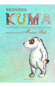 Martina Skala: Medvídek Kuma cena od 215 Kč