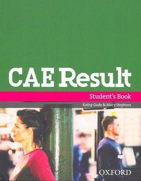 K. Gude: CAE Result STUDENT´S BOOK cena od 552 Kč