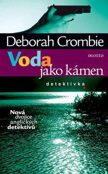 Deborah Crombie: Voda jako kámen cena od 195 Kč