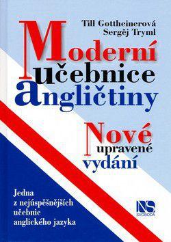 Tryml Sergěj, Till Gottheiner: Moderní učebnice angličtiny - 14. vydání cena od 355 Kč