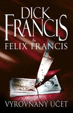 Felix Francis: Vyrovnaný účet cena od 223 Kč