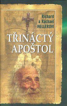 Rachel Heller, Richard Heller: Třináctý apoštol cena od 0 Kč