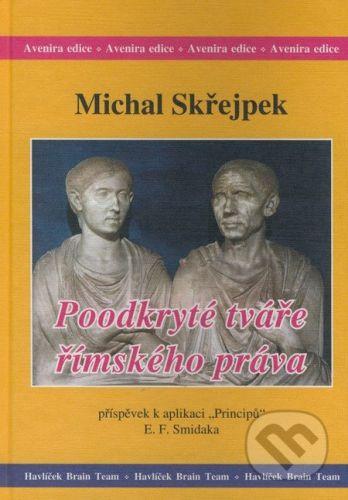 Michal Skřejpek: Poodkryté tváře římského práva cena od 253 Kč