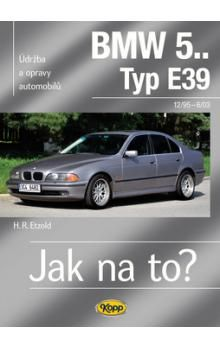 Hans-Rudiger Etzold: BMW 5.. -Typ E39 - 12/95-6/03 - Jak na to? 107 cena od 510 Kč