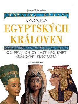 Joyce Tyldesley: Kronika egyptských královen cena od 617 Kč