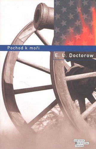 E.L. Doctorow: Pochod k moři cena od 212 Kč