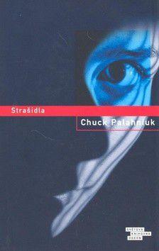 Chuck Palahniuk: Strašidla cena od 0 Kč