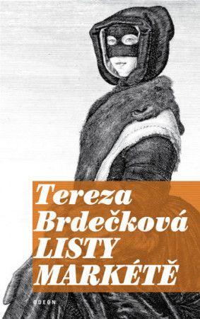 Tereza Brdečková: Listy Markétě cena od 23 Kč