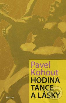 Pavel Kohout: Hodina tance a lásky cena od 183 Kč
