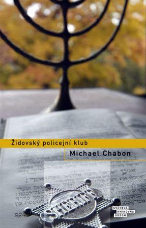 Michael Chabon: Židovský policejní klub cena od 176 Kč