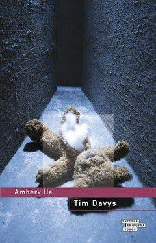 Tim Davys: Amberville cena od 40 Kč