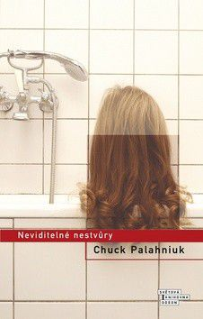 Chuck Palahniuk: Neviditelné nestvůry cena od 199 Kč