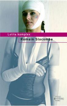 Romain Slocombe: Lolita komplex cena od 231 Kč