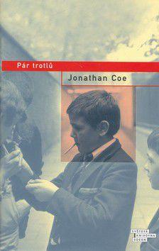 Jonathan Coe: Pár trotlů cena od 214 Kč