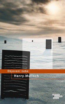 Harry Mulisch: Objevení nebe cena od 0 Kč