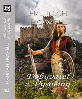 Hannah Howell: Dobyvatel z Vysočiny cena od 196 Kč
