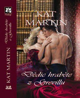 Kat Martin: Dědic hraběte z Grevillu cena od 203 Kč