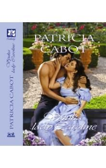 Particia Cabot: Výuka lady Caroline cena od 95 Kč