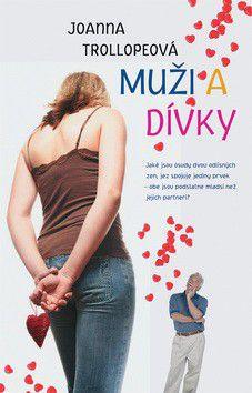 Joanna Trollopeová: Muži a dívky cena od 42 Kč