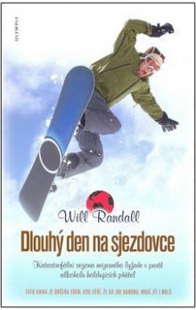 Will Randall: Dlouhý den na sjezdovce - Katastrofální sezona mizerného lyžaře v partě alkoholu holdujících přátel cena od 38 Kč