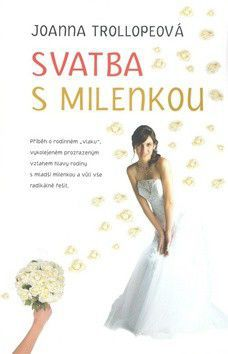 Joanna Trollopeová: Svatba s milenkou cena od 43 Kč