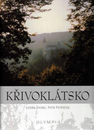 Petr Petříček, Luděk Švorc: Křivoklátsko cena od 194 Kč