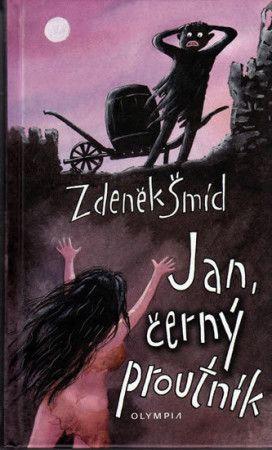 Zdeněk Šmíd: Jan, černý proutník cena od 92 Kč