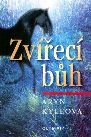 Aryn Kyle: Zvířecí bůh cena od 73 Kč