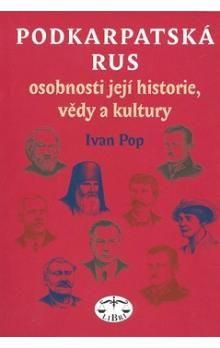 Ivan Pop: Podkarpatská Rus cena od 257 Kč