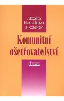 Alžběta Hanzlíková: Komunitní ošetřovatelství cena od 153 Kč