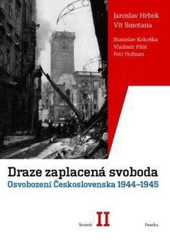 Vít Smetana, Jaroslav Hrbek: Draze zaplacená svoboda I.+II. cena od 574 Kč