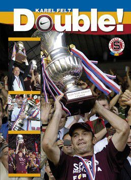 Karel Felt: Double! AC Sparta Praha cena od 268 Kč