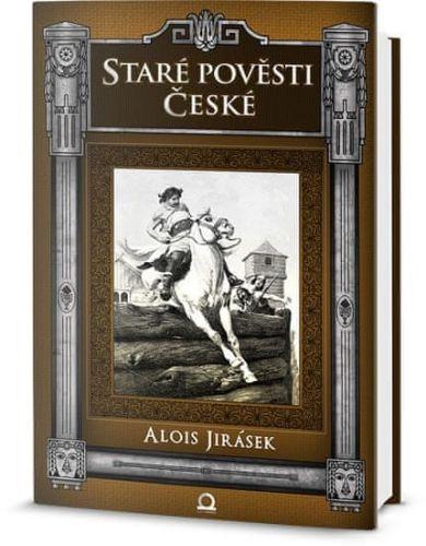 Alois Jirásek, Věnceslav Černý: Staré pověsti české cena od 157 Kč